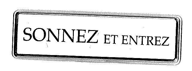 Panneau PVC: SONNEZ ET ENTREZ